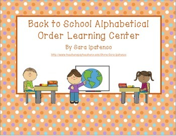Alphabetical Order Literacy Center: Back to School Theme