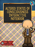 Altered States of Consciousness Interactive Activities Bundle
