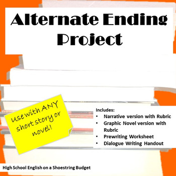 Alternate Ending Project, Works with any Novel or Short Story