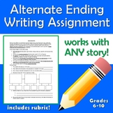 Alternate Ending Writing Assignment