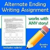 Alternate Ending Writing Assignment