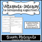 Alternate Interior & Corresponding Angles Proofs Lesson Ma