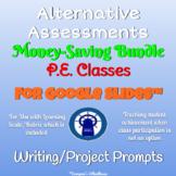 Alternative Assessments Bundle for Phys. Ed. Students for Google Slides™