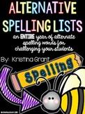 Alternative {Challenging} Spelling Lists