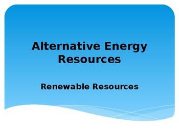 Alternative Energy-Renewable Resources