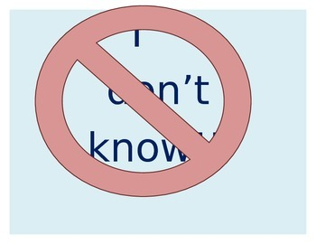 """Alternatives to """"I Don't Know"""" Sign"""