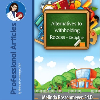 Alternatives to Withholding Recess-Discipline