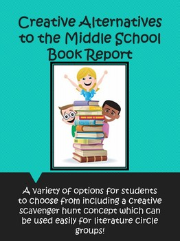 Alternatives to the Middle School Book Report + Scavenger Hunt!