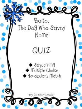 Balto, The Dog Who Saved Nome Quiz