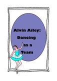 Alvin Ailey: Dancing as a Team