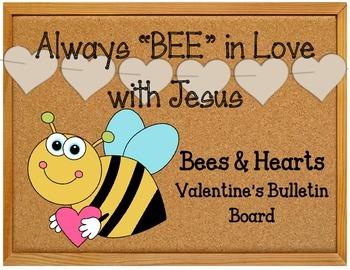Always Bee In Love With Jesus Valentine S Day Bulletin Board Set