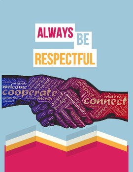 Always Be Respectful! (Poster)