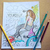 Summer Mermaid Printable Colouring Sheet, Inspirational Quote, Imagination