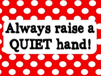 Always Raise a Quiet Hand- FREEBIE