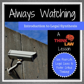 Always Watching: An Introduction to Legal Synthesis