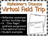 Alzheimer's Disease Virtual Field Trip