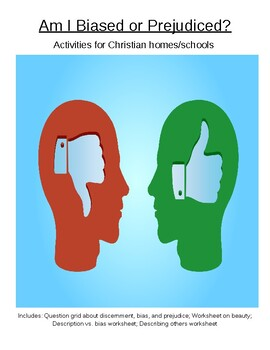 Am I Biased or Prejudiced? Activities for Christian homes/schools