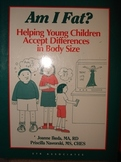"""""""Am I Fat?""""  Helping Young Children Accept Differences in"""