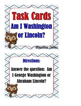Am I George Washington or Abraham Lincoln?  Task Cards