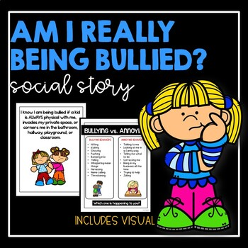 Am I Really Being Bullied?- Social Story