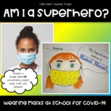 Wearing Masks at School for COVID-19: Am I a Superhero?