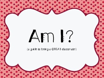 Am I? {a guide to being responsible, respectful, safe, and fair} FREEBIE