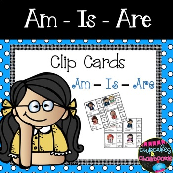 Am ~ Is ~ Are  Cards