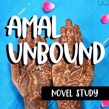 Amal Unbound: Comprehensive Unit for Novel Study - 75+ Resources BUNDLE