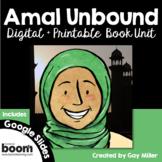 Amal Unbound Novel Study [Aisha Saeed] Digital + Printable Book Unit Bundle