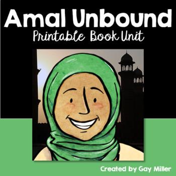 Amal Unbound Novel Study [Aisha Saeed] Printable Book Unit