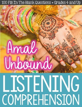 Amal Unbound by Aisha Saeed Listening Comprehension Guide