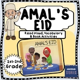 Amal's Eid- Story about Ramadan, Eid, Traditions and Celebrations