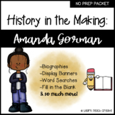 History in the Making: Amanda Gorman | No Prep Packet | Bl
