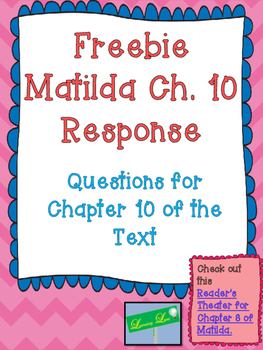 Freebie Matilda Chapter 10 Response