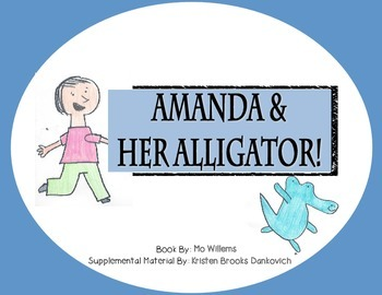 Amanda and Her Alligator Resource Pack