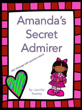 Amanda's Secret Admirer: A TRC Passage with Question Stems