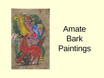 Amate Bark Paintings Presentation