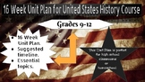 Amazing 16 Week Unit Plan for United States History