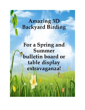 Amazing 3D Backyard Birding