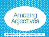 Amazing Adjectives Task Cards