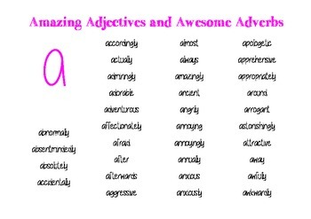 Amazing Adjectives and Awesome Adverbs
