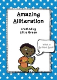 Amazing Alliteration - Poster, Worksheets and Ideas