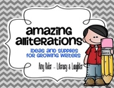 Amazing Alliterations Writing Pack: ideas & supplies for growing writers