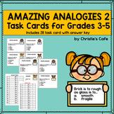 Amazing Analogies 2 Task Cards
