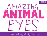 Amazing Animal Eyes
