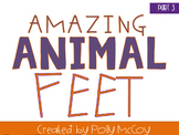 Amazing Animal Feet