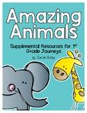 Amazing Animals - 1st Grade Journeys Supplemental Resources