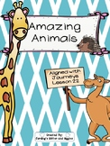 Amazing Animals- Aligned with Journeys Lesson 22! NO PREP!!!!