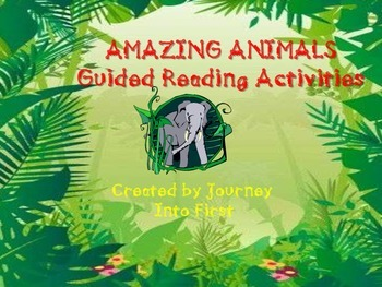 Amazing Animals Guided Reading Activities Journeys Unit 5