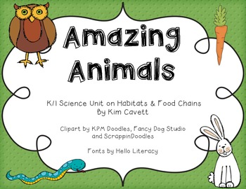 Amazing Animals: Habitats and Food Chains